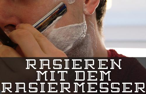 Rasieren mit dem Rasiermesser